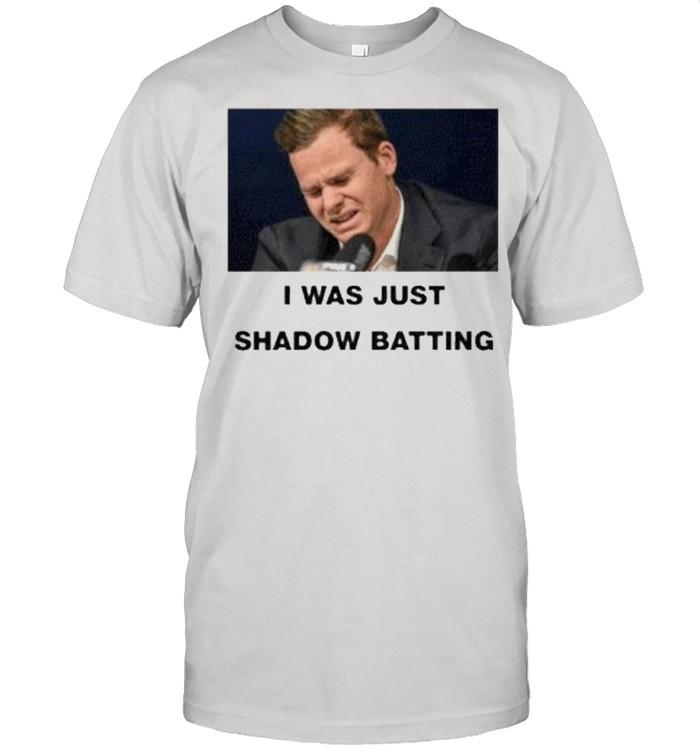 Steve smith I was just shadow batting tee shirt Classic Men's T-shirt