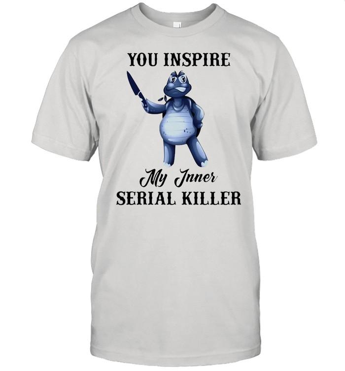 Turtle You Inspire My Inner Serial Killer shirt Classic Men's T-shirt