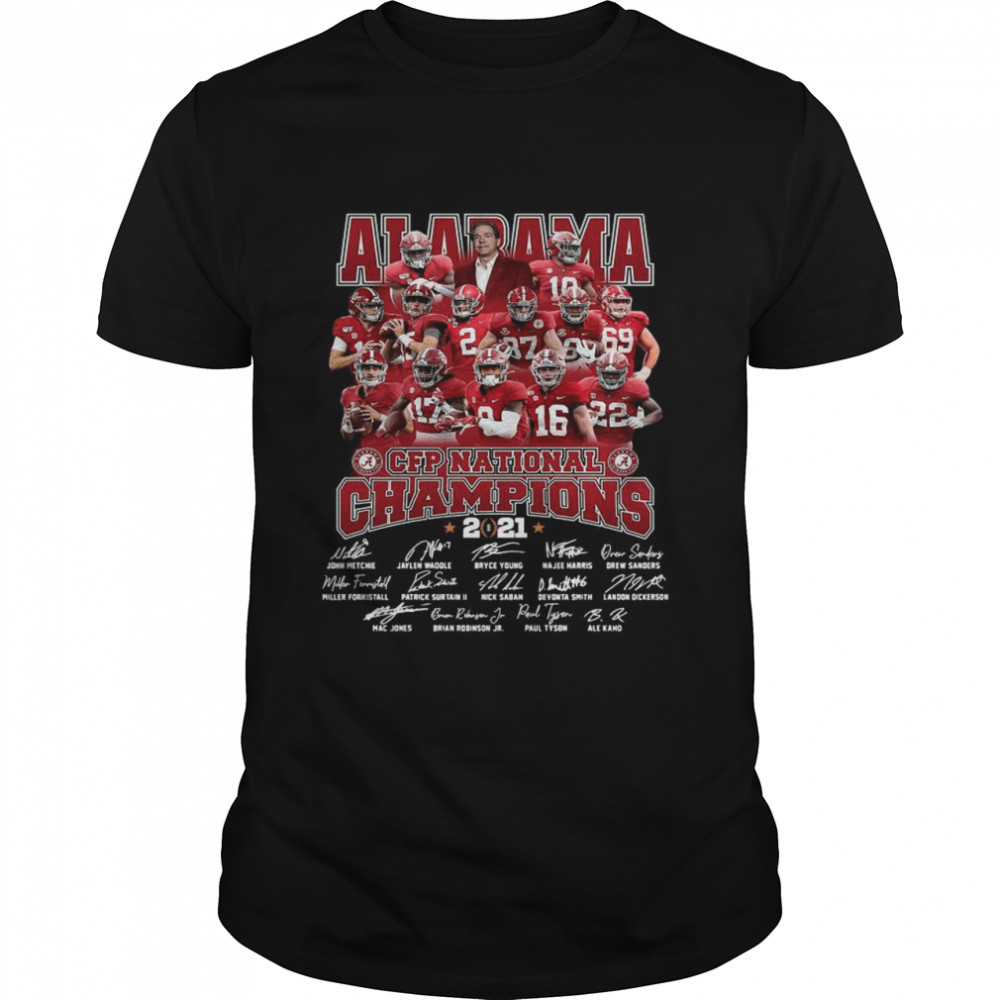 Alabama Crimson Tide Team Players Cfp National Champions 2021 Signatures shirt Classic Men's
