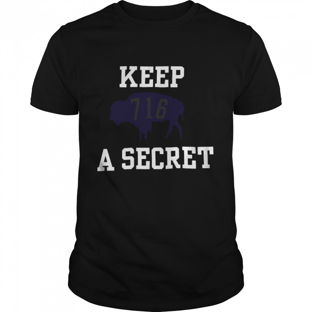 Buffalo Bills 716 Keep A Secret 2021 shirt Classic Men's