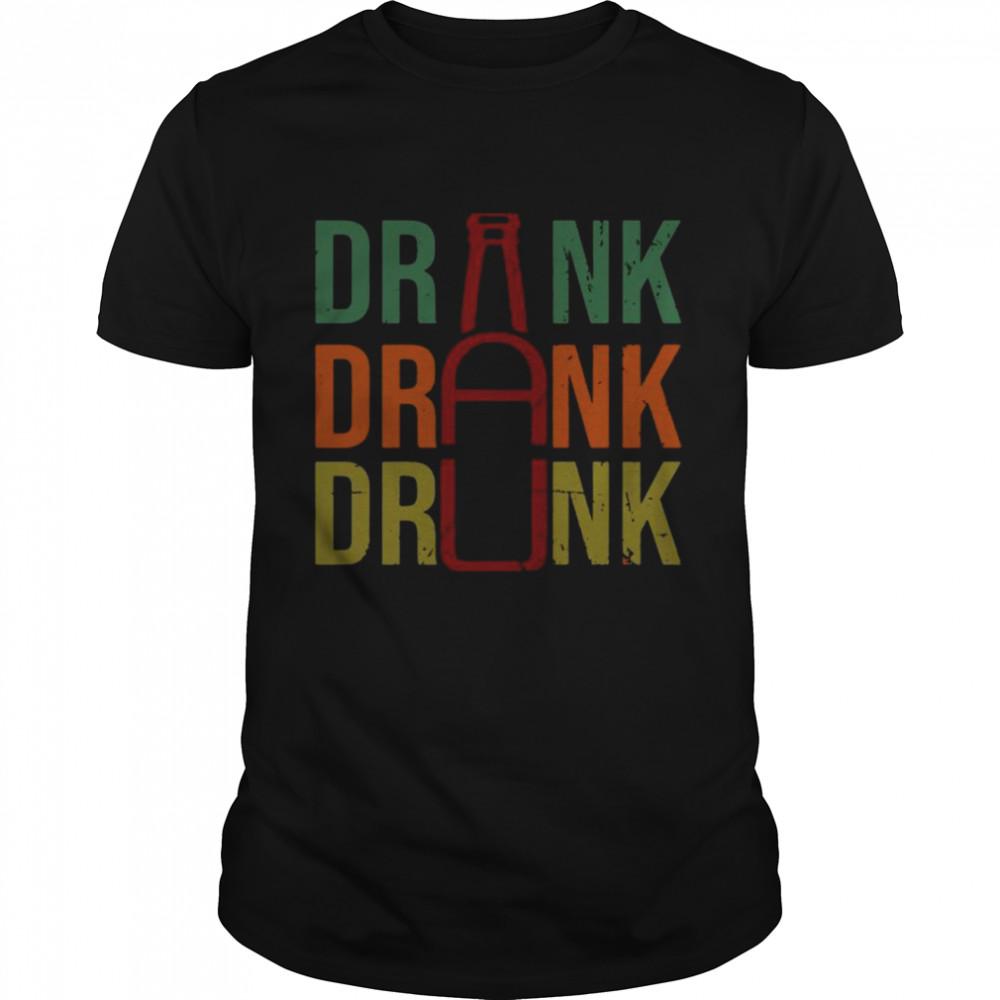 Drink Drank Drunk Beer 2021 shirt Classic Men's