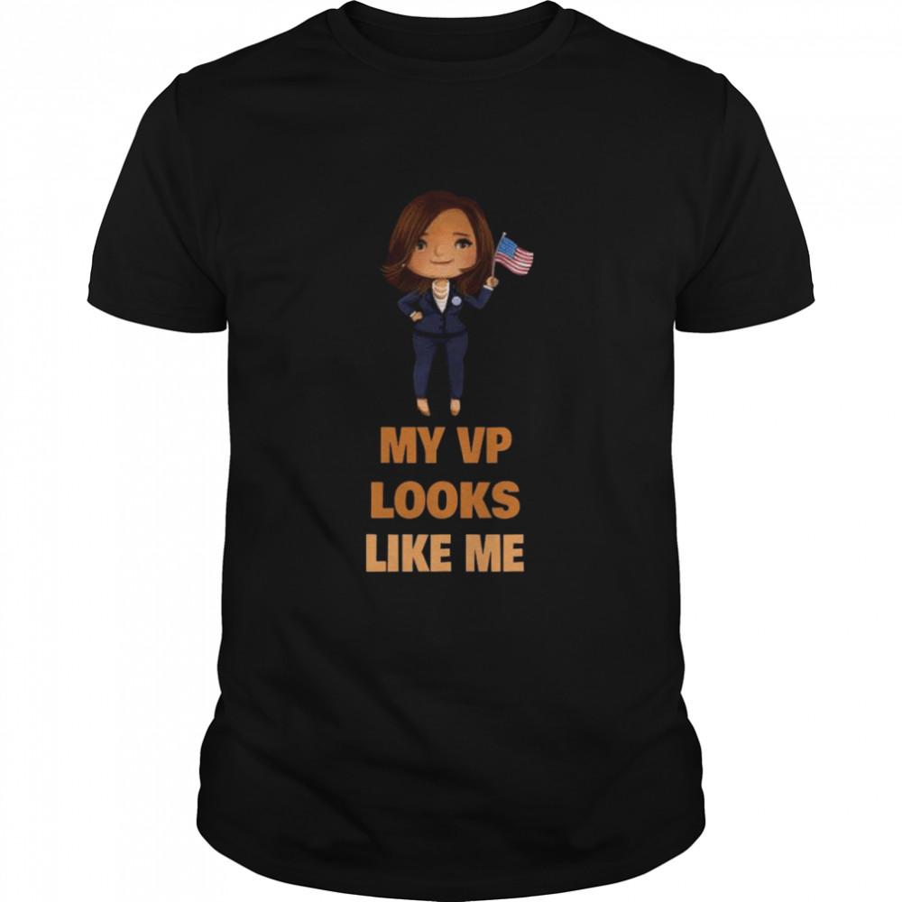 The Kamala My Vp Looks Like Me 2021 shirt Classic Men's