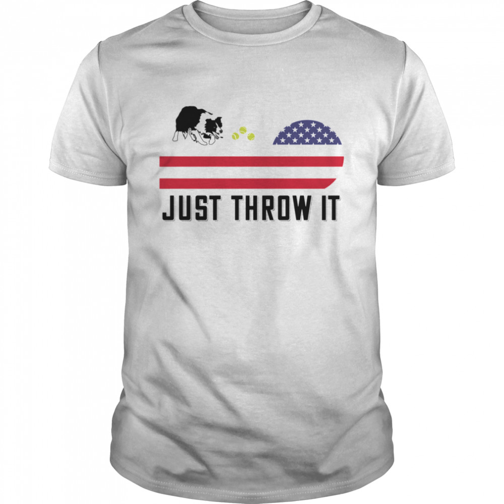 Just Throw It Border Collie American Flag USA July 4 shirt Classic Men's