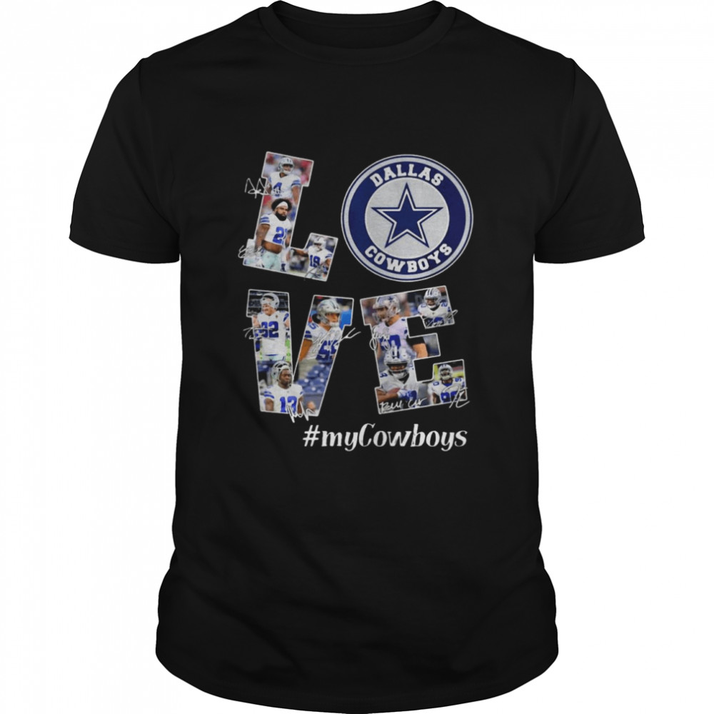 Love Dallas Cowboys MyCowboys Signatures shirt Classic Men's