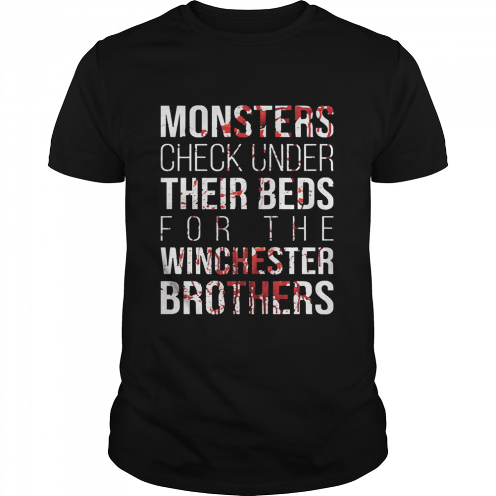 Monster check under their beds for the winchester brothers shirt Classic Men's