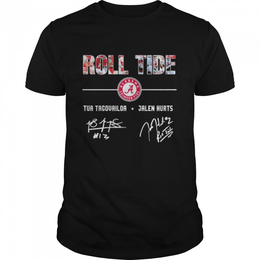 Roll Tide Tua Tagovailoa Jalen Hurt Signature shirt Classic Men's