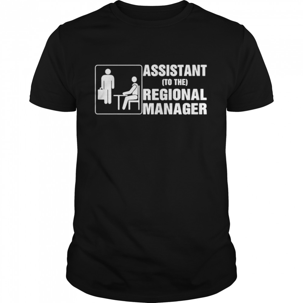 Assistant To The Regional Manager shirt Classic Men's