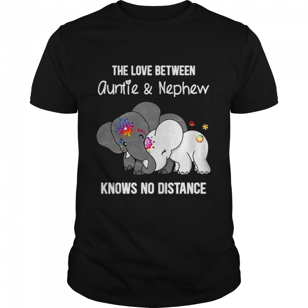 Elephant The Love Between Auntie And Nephew Knows No Distance shirt Classic Men's