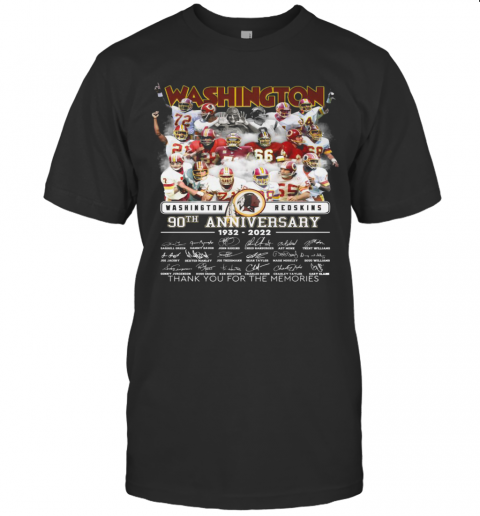 Washington Redskins 90Th Anniversary 1932 2022 Thank You For The Memories Signatures shirt Classic Men's