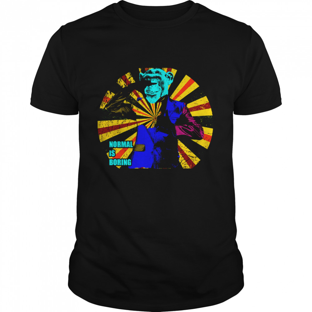 Monkey In A Suit Normal Is Boring shirt Classic Men's