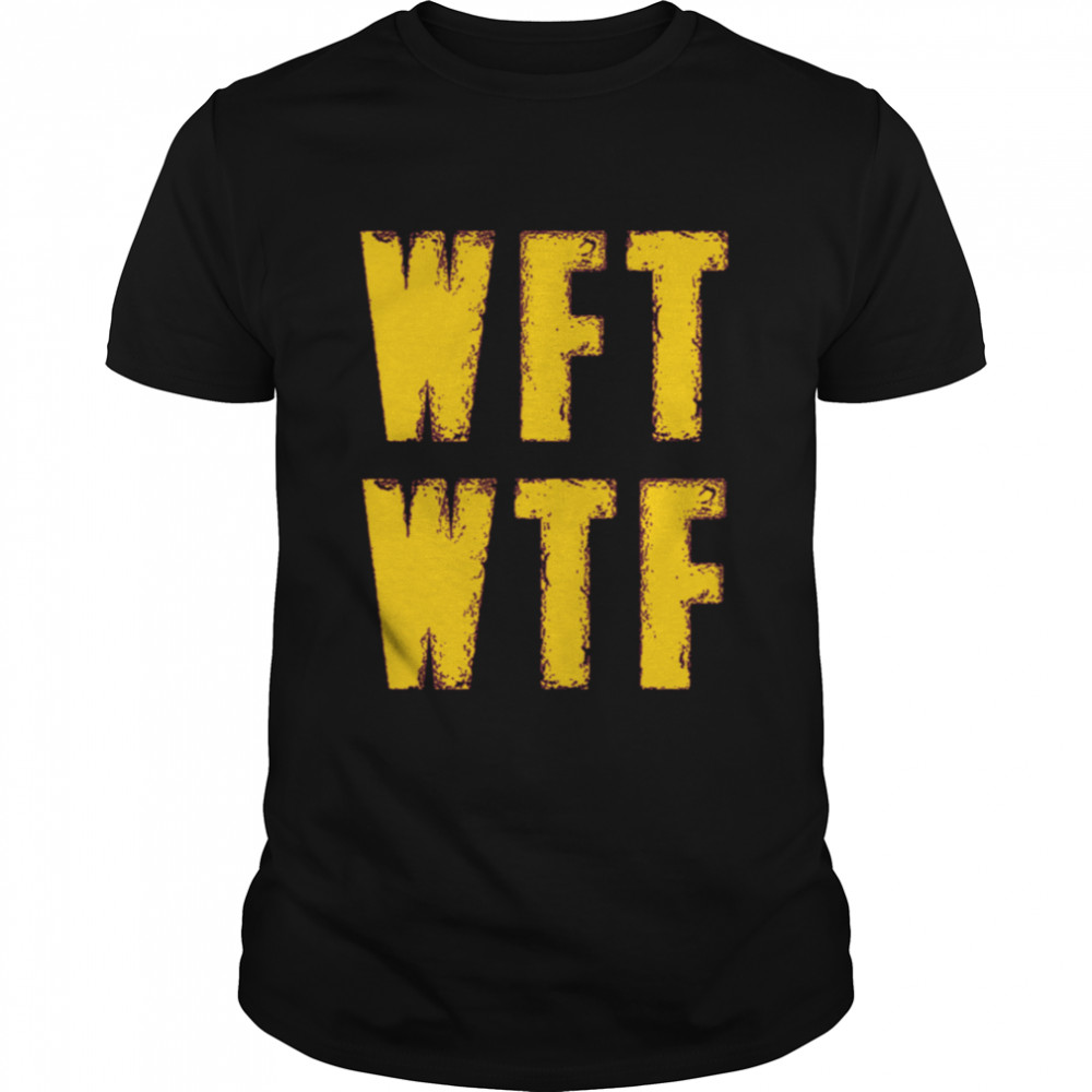 WFT WTF What Football 2020 shirt Classic Men's