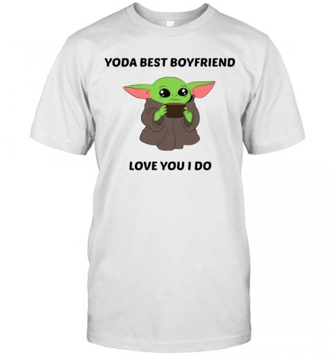 Baby Yoda Best Boyfriend Love You I Do shirt Classic Men's