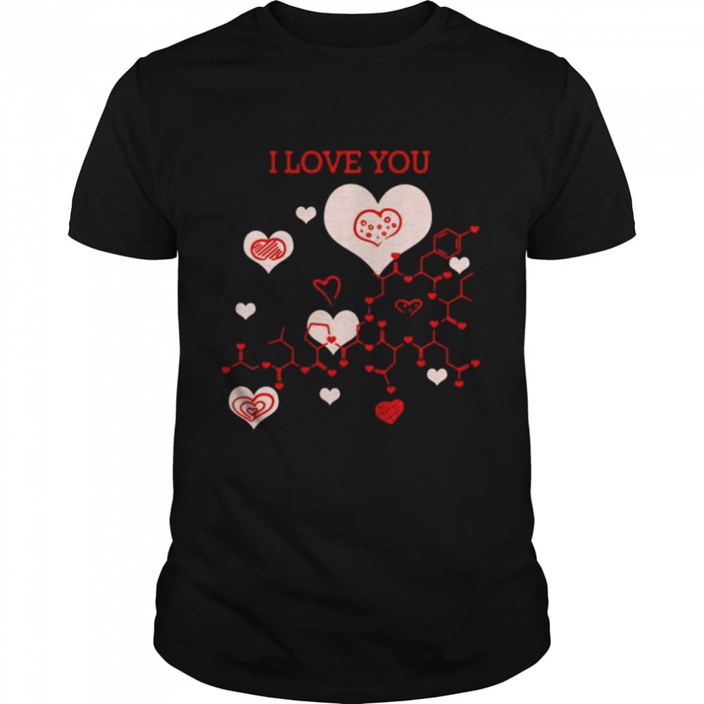 I Love You Oxytocin Hormone shirt Classic Men's