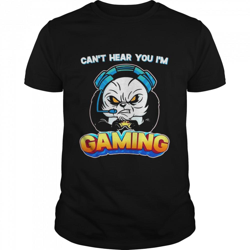 Can't Hear You I'm Gaming Gamer shirt Classic Men's