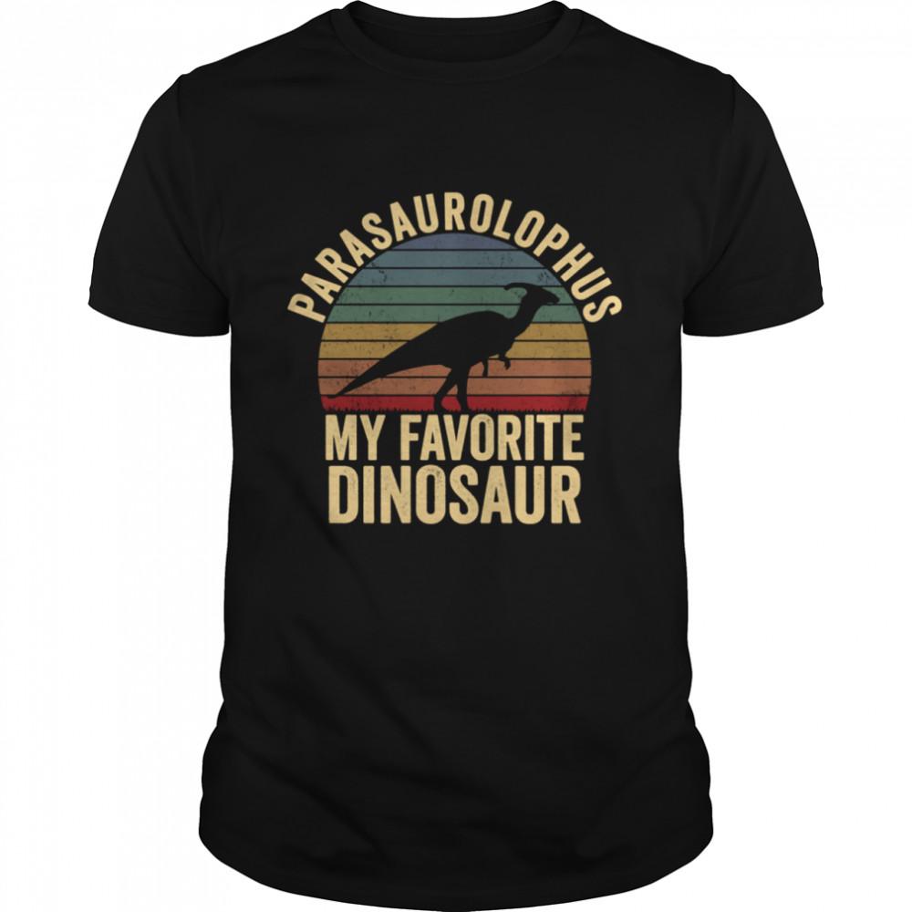 ParasaurolophuIs My Favorite Dinosaur Dino shirt Classic Men's