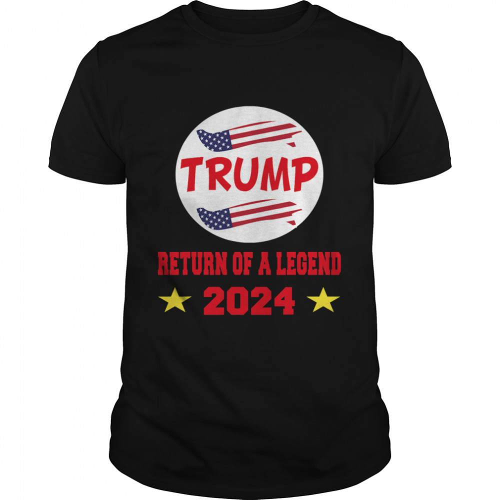 Trump 2024 Return Of A Legend American Flag shirt Classic Men's