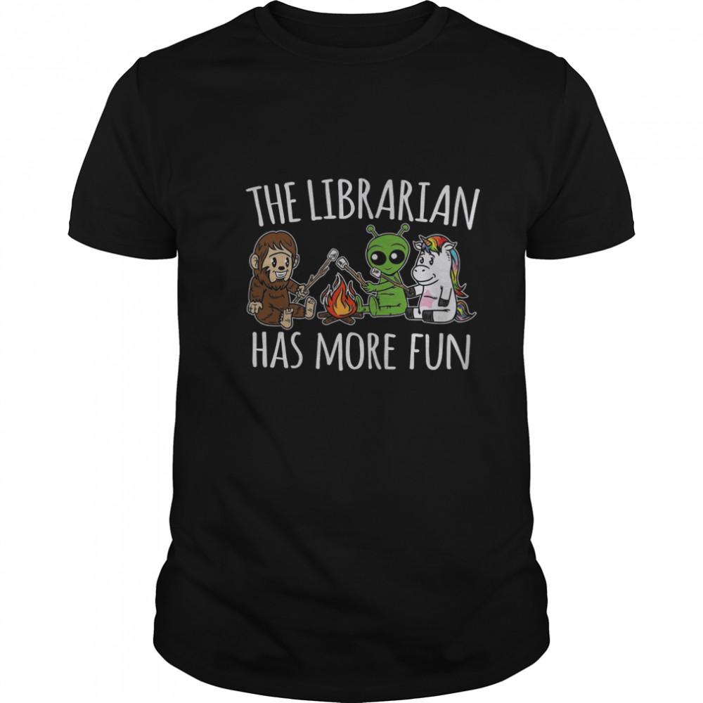 The Librarian Has More Fun shirt Classic Men's