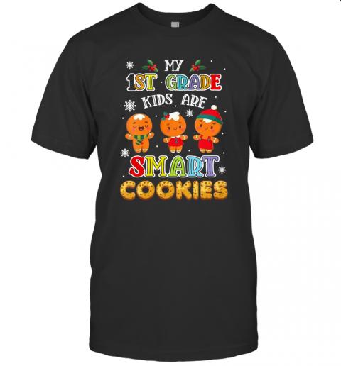 My First Grade Kids Are Smart Cookies First Grade Teacher shirt Classic Men's