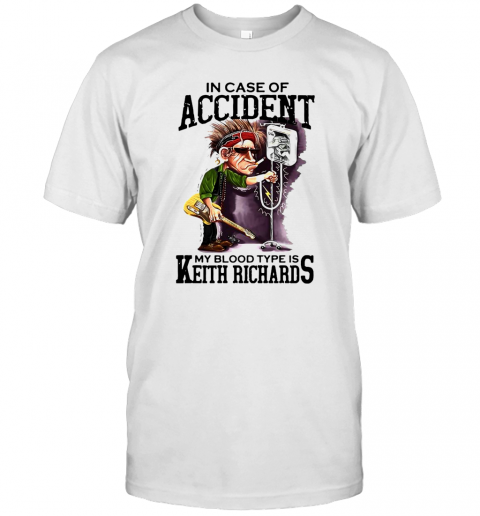 In Case Of Accident My Blood Type Is Keith Richards shirt Classic Men's