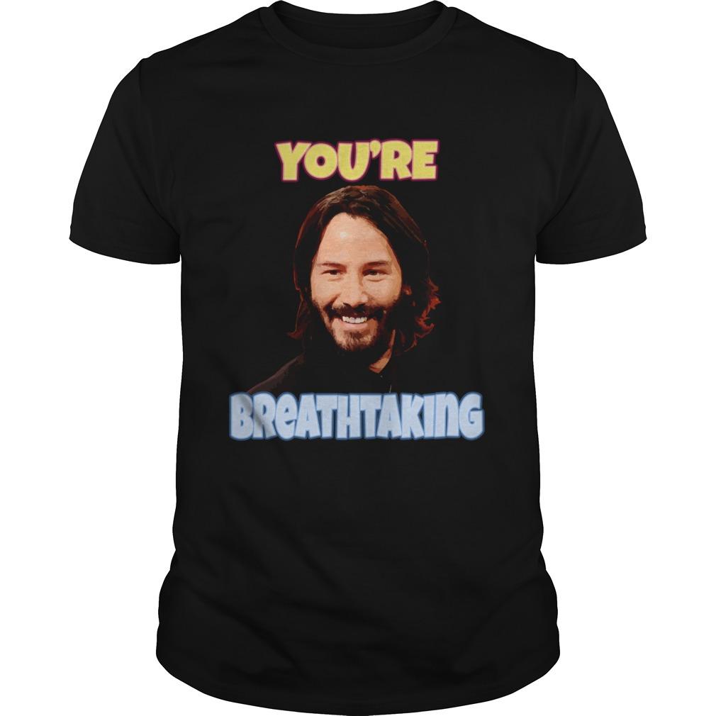 Youre Breathtaking shirt Classic Men's