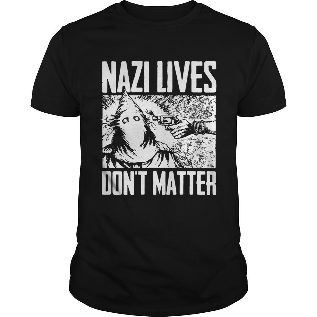 Nazi Lives Dont Matter shirt Classic Men's