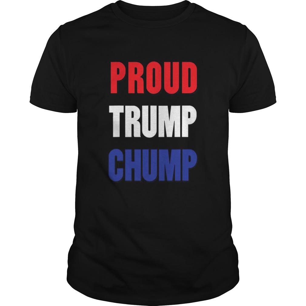 Proud Trump Chump shirt Classic Men's