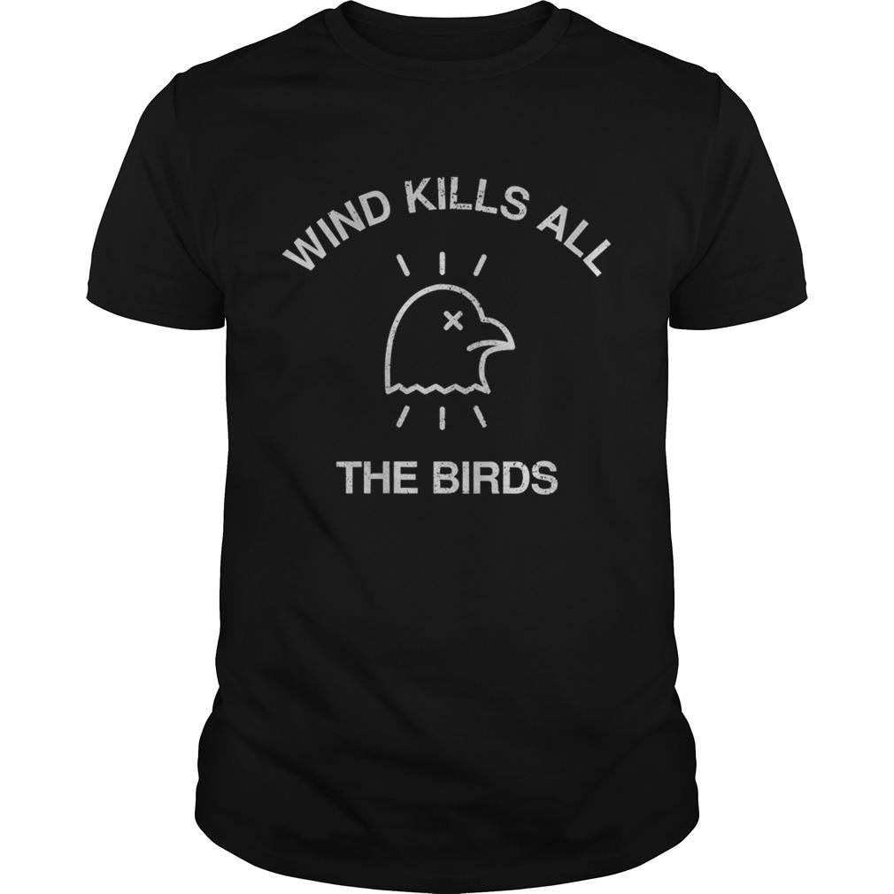 Trump debate 2020 quote wind kills all the birds shirt Classic Men's