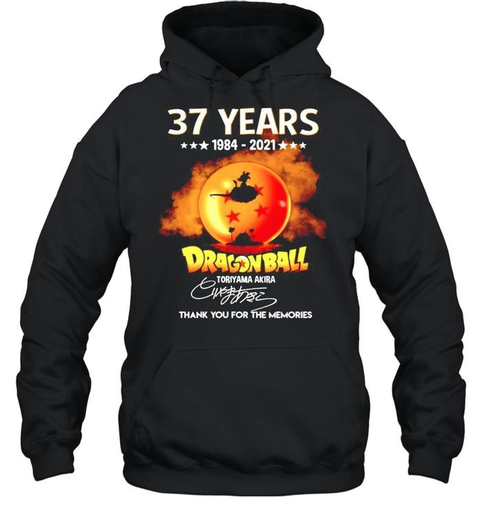 37 years Dragon Ball 1984-2021 Toriyama Akira signature thanhk you for the memories shirt Unisex Hoodie