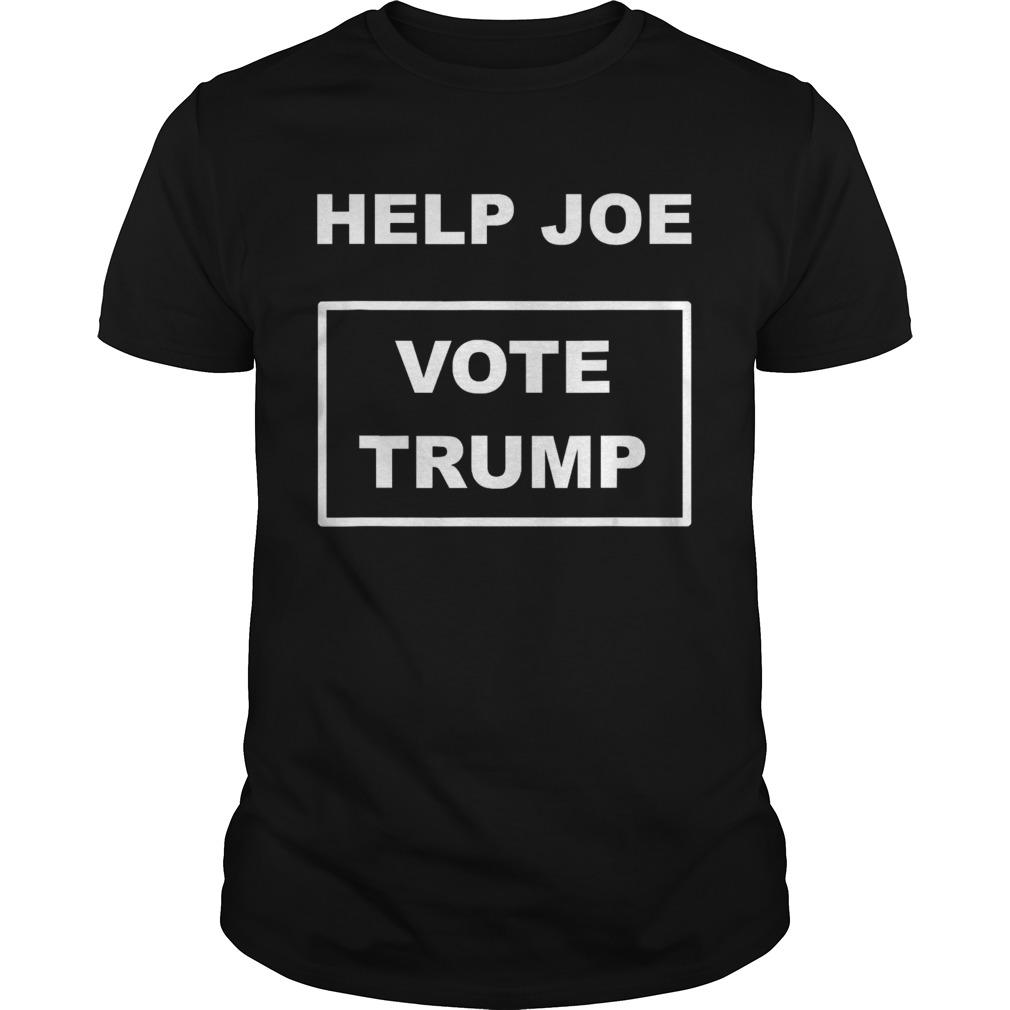 Help Joe Vote Trump shirt Classic Men's