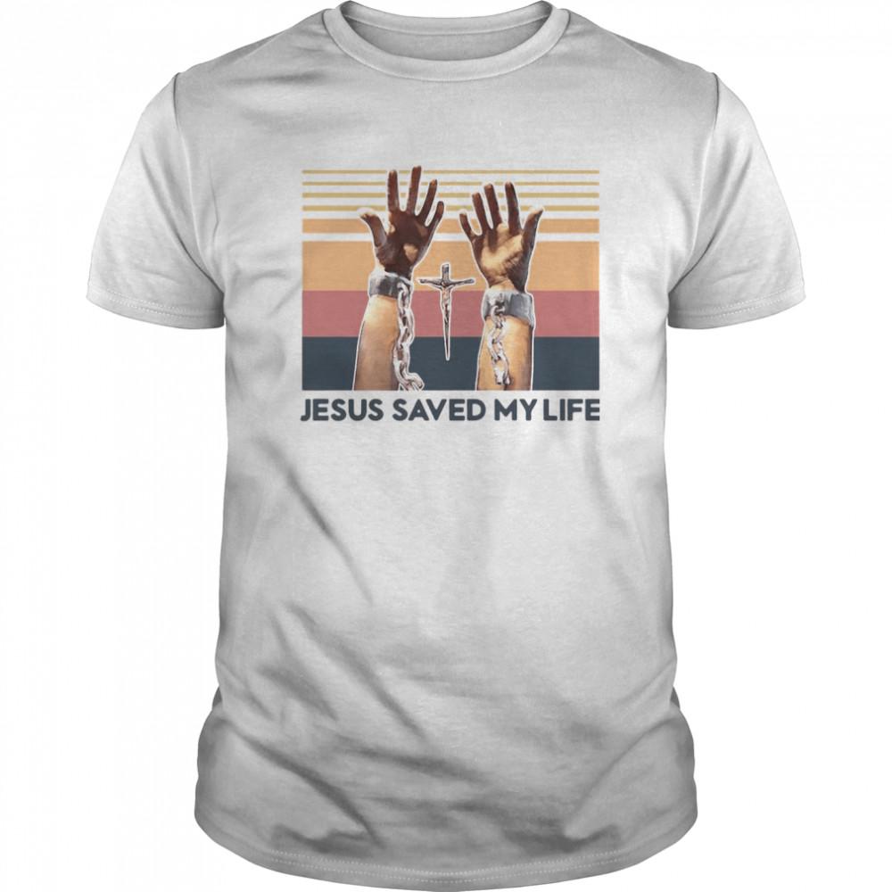 Jesus Saved My Life Vintage Retro shirt Classic Men's