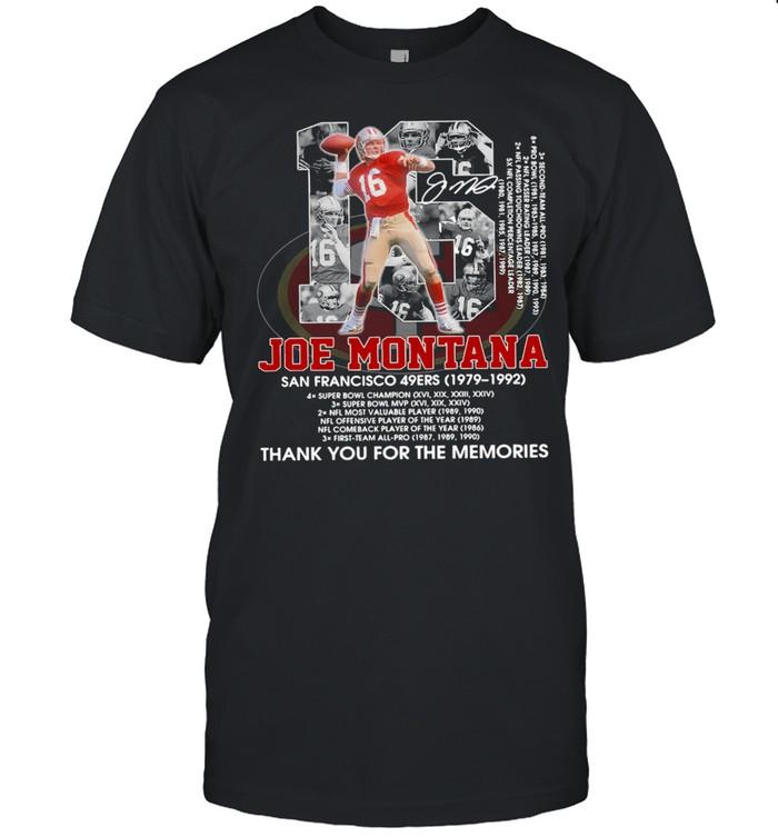 16 Joe Montana San Francisco 49Ers 1979 1992 Thank You For The Memories  Classic Men's T-shirt