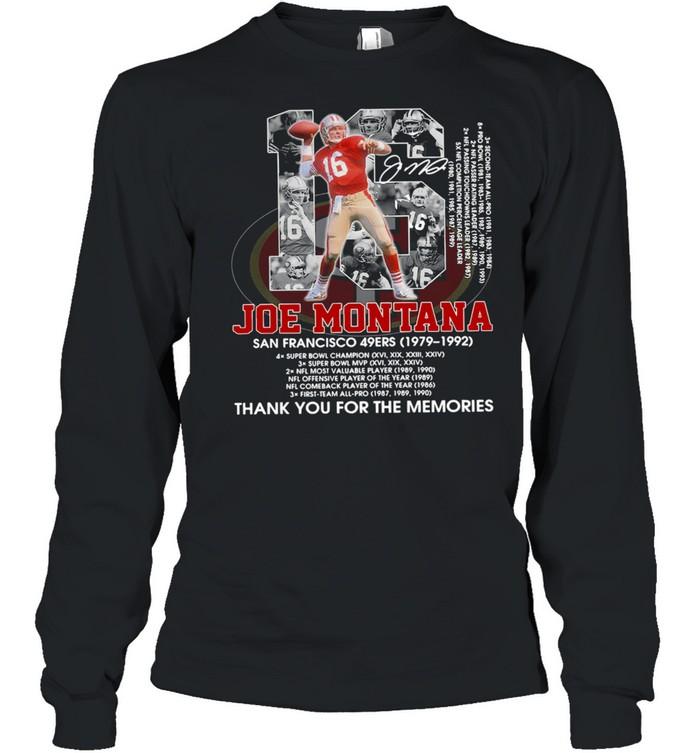16 Joe Montana San Francisco 49Ers 1979 1992 Thank You For The Memories  Long Sleeved T-shirt