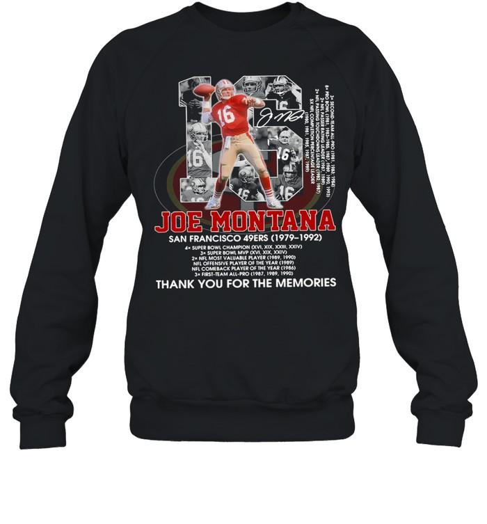 16 Joe Montana San Francisco 49Ers 1979 1992 Thank You For The Memories  Unisex Sweatshirt