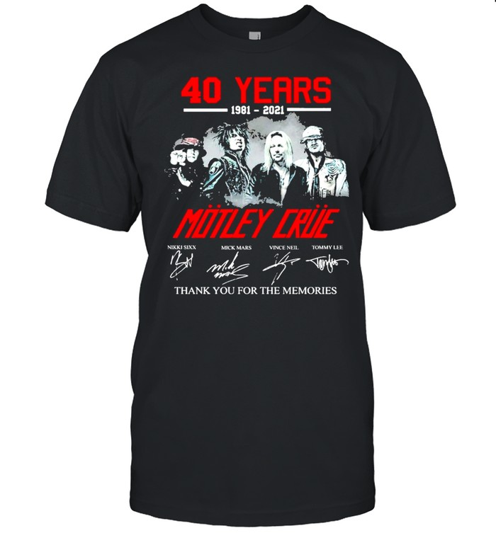 40 Years 1981 2021 Mötley Crüe Signature Thank You For The Memories  Classic Men's T-shirt