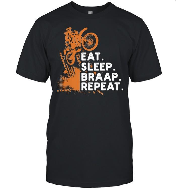 Motocross Dirt Bike Rider Eat Sleep Braap Repeat shirt Classic Men's T-shirt