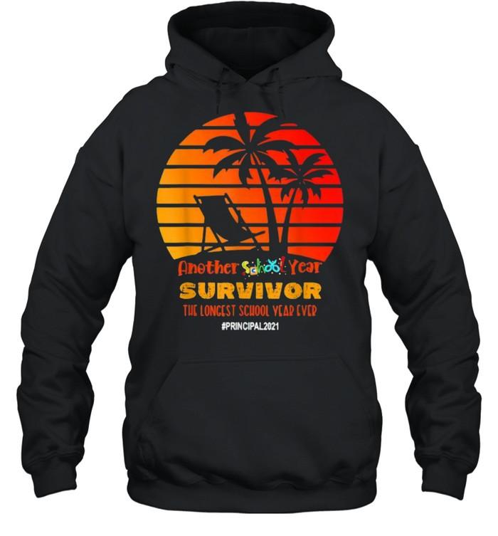 Another School Year Survivor Principal 2021 Longest Year Vintage Sunset Beach T- Unisex Hoodie