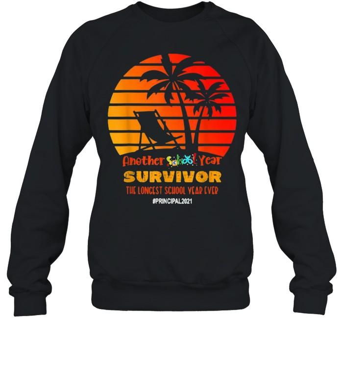 Another School Year Survivor Principal 2021 Longest Year Vintage Sunset Beach T- Unisex Sweatshirt