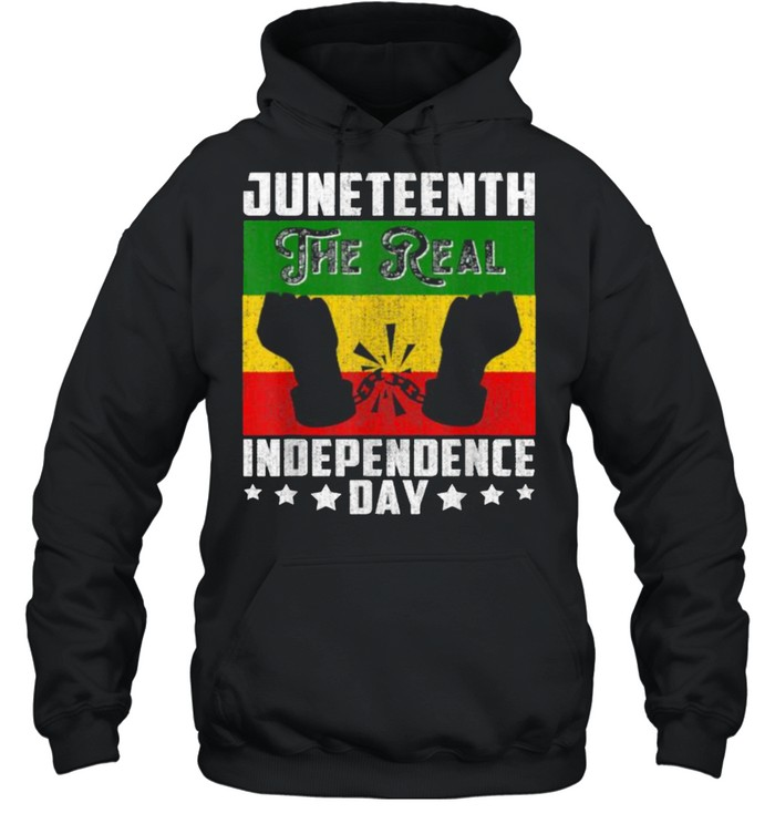 Black Freedom JuneteenthThe Real Independence Freedom Day T- Unisex Hoodie