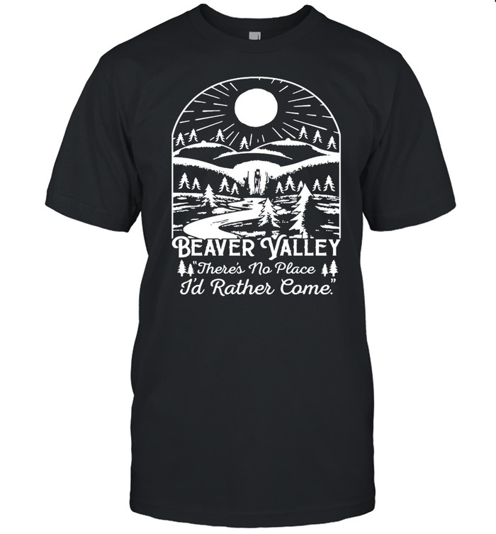 Beaver Valley Heavy There's No Place I'd Rather Come T-shirt Classic Men's T-shirt