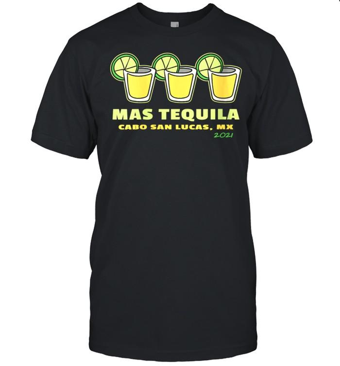 Mas Tequila Cabo San Lucas Souvenir Shooters & Lime shirt Classic Men's T-shirt