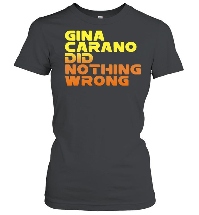 Retro Gina Carano Did Nothing Wrong shirt Classic Women's T-shirt