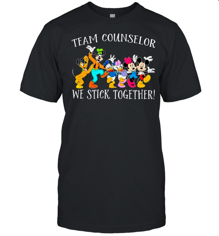 Disney Mickey Characters Team Counselor We Stick Together shirt Classic Men's T-shirt