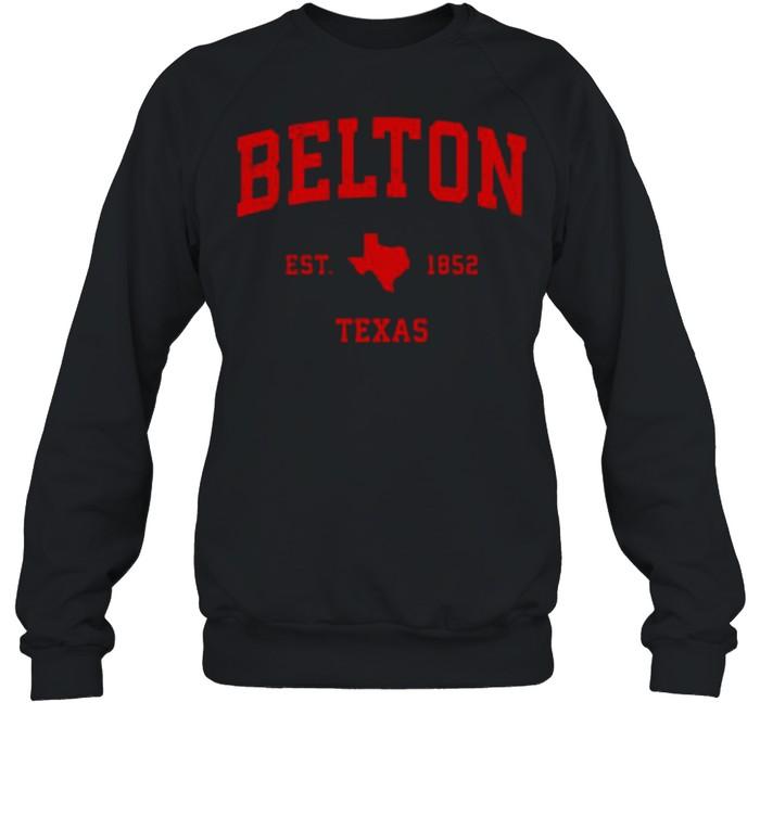 Belton Texas TX Est 1852 Vintage Sports T- Unisex Sweatshirt