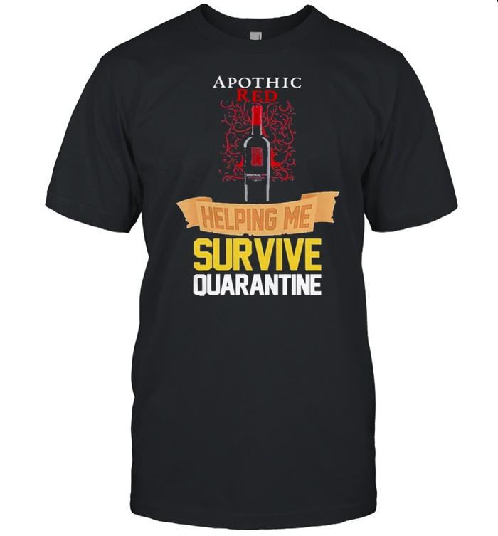 apothic red helping me survive quarantine shirt Classic Men's T-shirt