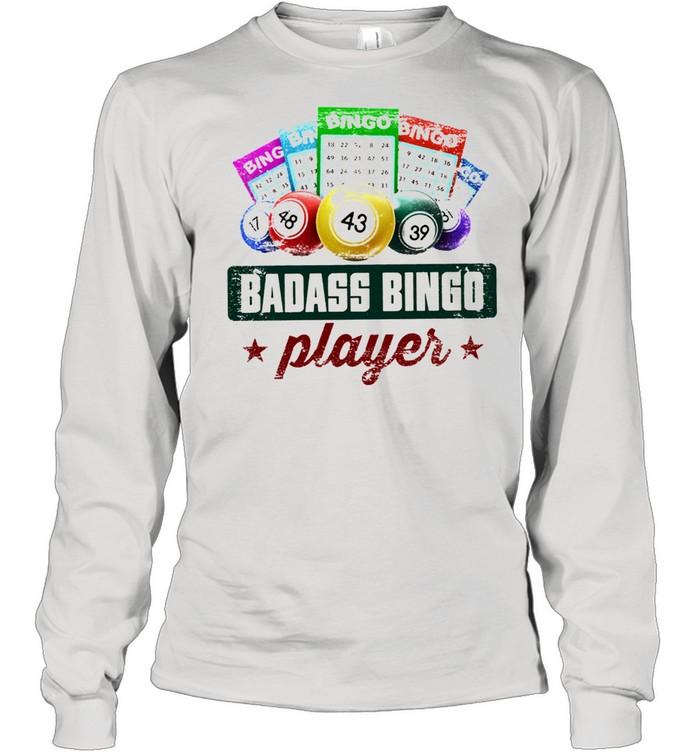 Badass bingo player t-shirt Long Sleeved T-shirt