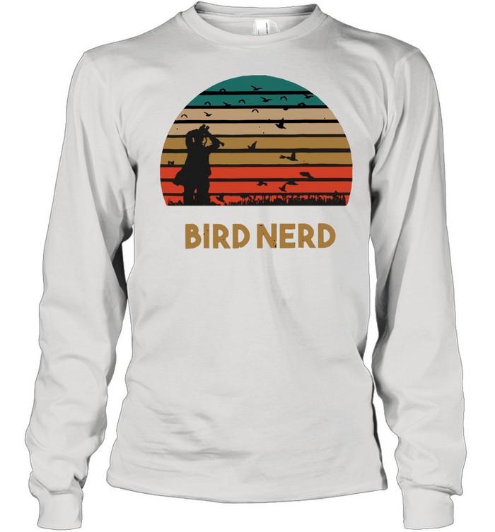 Bird Nerd shirt Long Sleeved T-shirt