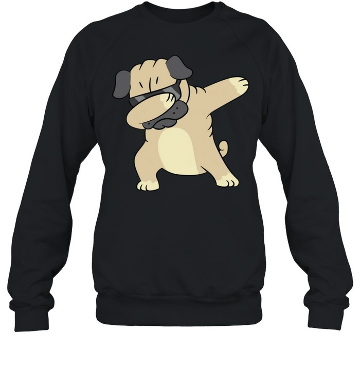 Pug Dabbing Pug Pug Puppy Dog Owner Pug shirt Unisex Sweatshirt