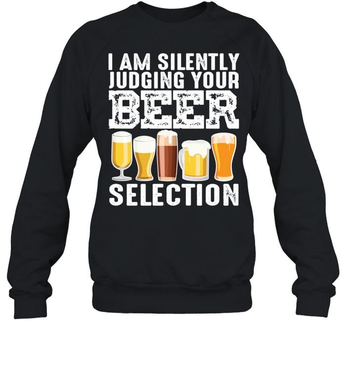 Silently Judging Your Beer Cool Craft Beer Drink shirt Unisex Sweatshirt