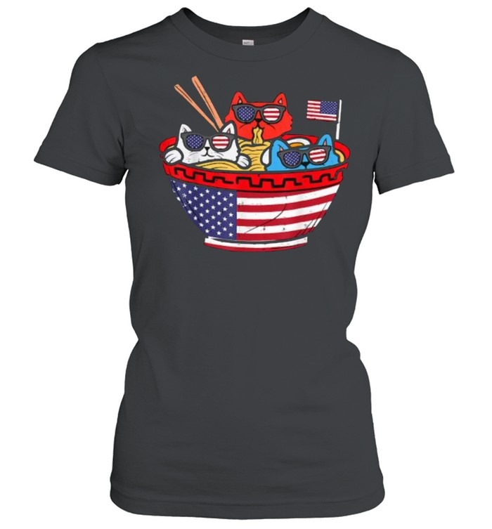 Cats Ramen Anime American Flag USA Funny 4th Of July Independence T- Classic Women's T-shirt