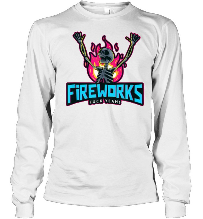 Fireworks Fuck Yeah 4th of July Independence Day Fire Skeleton T- Long Sleeved T-shirt